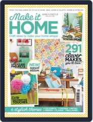 Make it HOME Magazine (Digital) Subscription July 31st, 2014 Issue