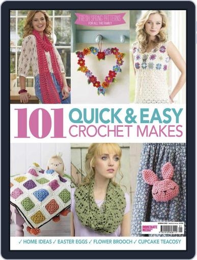 101 Quick & Easy Crochet Makes Magazine (Digital) June 1st, 2016 Issue Cover