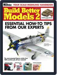 Build Better Models 2 Magazine (Digital) Subscription November 7th, 2014 Issue