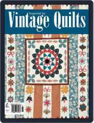 Inspired by Vintage Quilts Magazine (Digital) Subscription November 3rd, 2014 Issue