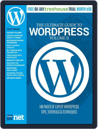 The Ultimate Guide to WordPress August 20th, 2015 Digital Back Issue Cover