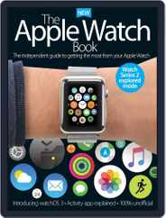 The Apple Watch Book Magazine (Digital) Subscription October 1st, 2016 Issue