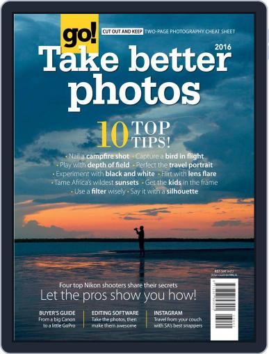 Go! Take Better Photos Magazine (Digital) November 23rd, 2015 Issue Cover