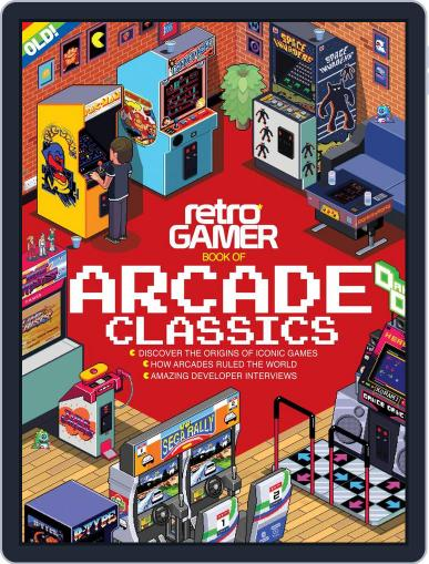 Retro Gamer Book Of Arcade Classics October 1st, 2016 Digital Back Issue Cover