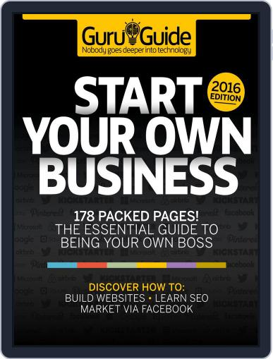 Tech Guru Guide: Start Your Own Business Magazine (Digital) March 1st, 2016 Issue Cover