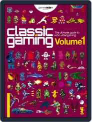 Classic Gaming: Volume 1 Magazine (Digital) Subscription July 1st, 2016 Issue