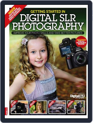 Getting Started in DSLR Photography Magazine (Digital) July 15th, 2010 Issue Cover