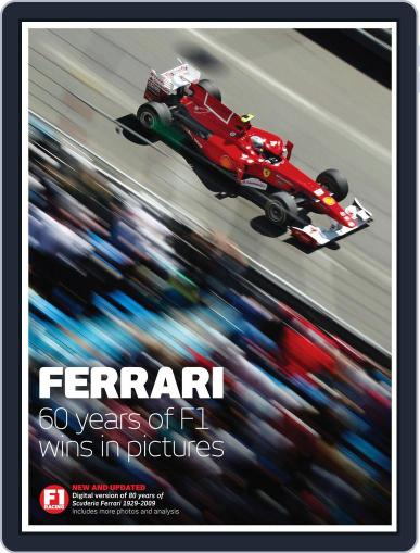 Ferrari - The world's greatest F1 team in pictures August 31st, 2011 Digital Back Issue Cover
