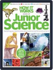 How it Works Book of Junior Science Magazine (Digital) Subscription July 1st, 2016 Issue
