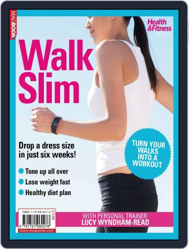 Health & Fitness Walk Slim Magazine (Digital) July 27th, 2012 Issue Cover
