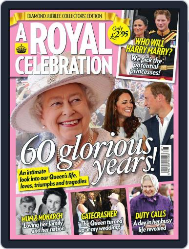 A Royal Celebration Magazine (Digital) May 18th, 2012 Issue Cover