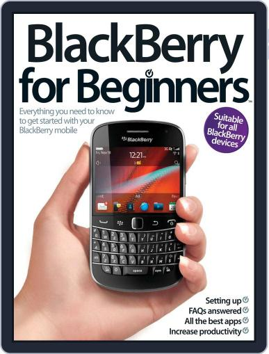 Blackberry for Beginners July 9th, 2012 Digital Back Issue Cover
