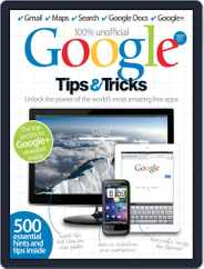 Google Tips & Tricks Vol 1 Magazine (Digital) Subscription July 9th, 2012 Issue