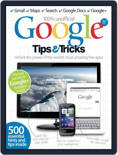 Google Tips & Tricks Vol 1 Magazine (Digital) July 9th, 2012 Issue Cover