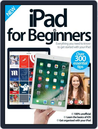 iPad for Beginners United Kingdom September 1st, 2016 Digital Back Issue Cover