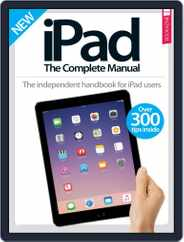 iPad: The Complete Manual Magazine (Digital) Subscription February 1st, 2017 Issue