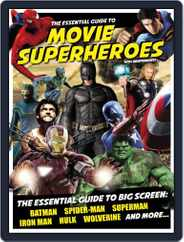 Essential Guide to Movie Superheroes Magazine (Digital) Subscription February 11th, 2013 Issue