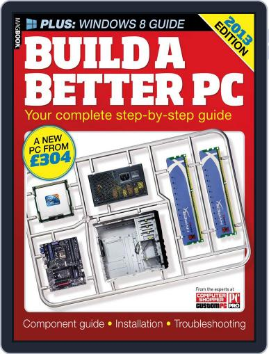 Build a better PC 2013 Magazine (Digital) February 28th, 2013 Issue Cover