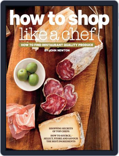 How to Shop Like a Chef May 13th, 2013 Digital Back Issue Cover
