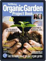 Wellbeing Organic Garden Project Book Magazine (Digital) Subscription July 23rd, 2013 Issue