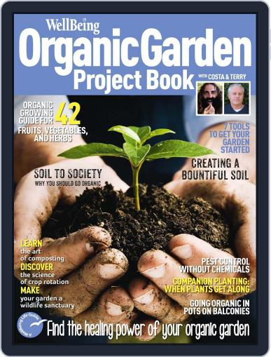 Wellbeing Organic Garden Project Book Magazine (Digital) July 23rd, 2013 Issue Cover