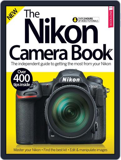 The Nikon Camera Book January 1st, 2017 Digital Back Issue Cover