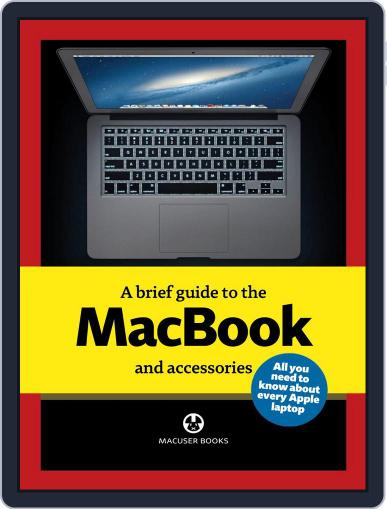 A brief guide to MacBooks August 13th, 2013 Digital Back Issue Cover