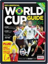 World Cup Guide 2014 Magazine (Digital) Subscription May 22nd, 2014 Issue