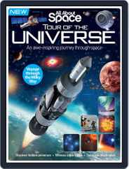 All About Space Tour of the Universe Magazine (Digital) Subscription September 1st, 2016 Issue