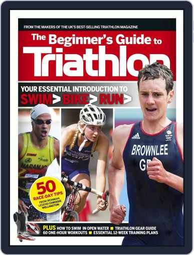 220 Triathlon presents the Beginner's Guide to Triathlon Magazine (Digital) October 2nd, 2014 Issue Cover