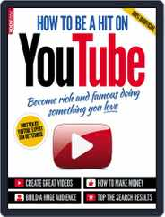 How to be a hit on YouTube Magazine (Digital) Subscription October 27th, 2014 Issue