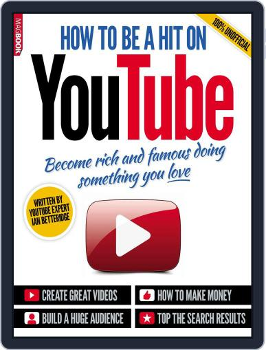 How to be a hit on YouTube October 27th, 2014 Digital Back Issue Cover