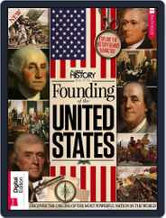 All About History Book of the Founding of the United States Magazine (Digital) Subscription January 2nd, 2018 Issue