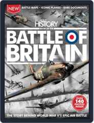 All About History Book of The Battle Of Britain Magazine (Digital) Subscription July 1st, 2016 Issue