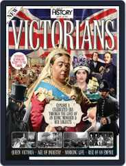 All About History Book Of The Victorians Magazine (Digital) Subscription October 1st, 2016 Issue