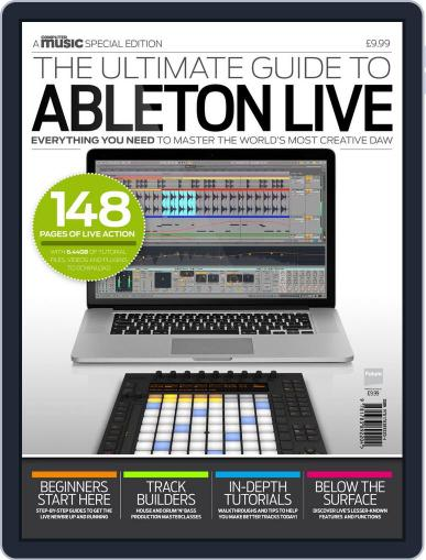 Ultimate Guide to Ableton Live Magazine (Digital) September 7th, 2015 Issue Cover