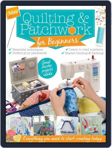 Patchwork & Quilting for Beginners December 1st, 2016 Digital Back Issue Cover
