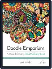 Doodle Emporium: A Stress Relieving Adult Coloring Book Magazine (Digital) Subscription July 1st, 2016 Issue