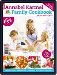 Annabel Karmel Family Cookbook Winter and Christmas 2009 Magazine (Digital) Subscription February 1st, 2010 Issue