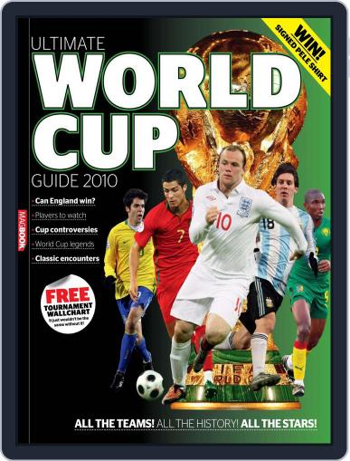 The Ultimate World Cup Guide 2010 May 21st, 2010 Digital Back Issue Cover
