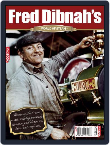 Fred Dibnah's World of Steam July 28th, 2010 Digital Back Issue Cover