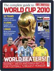 The Complete Guide to World Cup 2010 Magazine (Digital) Subscription June 1st, 2010 Issue