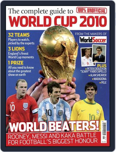 The Complete Guide to World Cup 2010 June 1st, 2010 Digital Back Issue Cover