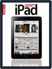 Independent Guide to the iPad Magazine (Digital) Subscription July 15th, 2010 Issue