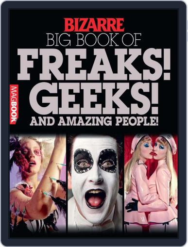 Bizarre Big Book of Freaks, Geeks and Amazing People Magazine (Digital) July 28th, 2010 Issue Cover