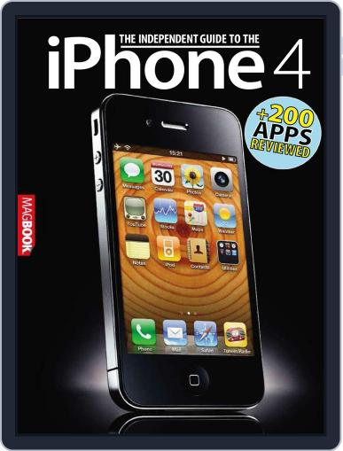 The Independent Guide to the iPhone 4 Magazine (Digital) October 4th, 2010 Issue Cover