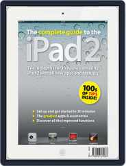The Complete Guide to the iPad 2 Magazine (Digital) Subscription March 31st, 2011 Issue