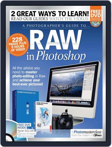 A Photographer's Guide to RAW in Photoshop Magazine (Digital) September 2nd, 2011 Issue Cover