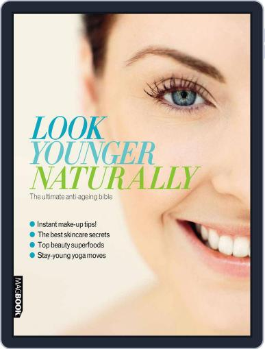 Health & Fitness Look Younger Naturally July 18th, 2011 Digital Back Issue Cover