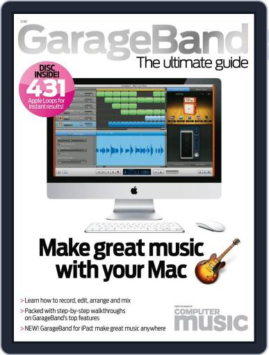 GarageBand – The Ultimate Guide Magazine (Digital) August 8th, 2011 Issue Cover
